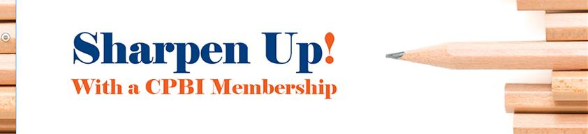 Sharpen Up with a CPBI Membership